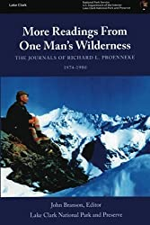 More Readings From One Man?s Wilderness: The Journals of Richard L. Proenneke, 1974-1980 by U.S. Department of the Interior National Park Service (2013-04-20)