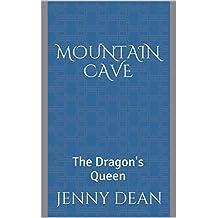 The Dragon's Queen: Mountain Cave (English Edition)
