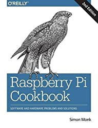 Raspberry Pi Cookbook: Software and Hardware Problems and Solutions by Simon Monk (2016-06-12)