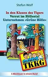 TKKG - In den Klauen des Tigers/Verrat im Höllental/Unternehmen Grüne Hölle: Sammelband 11