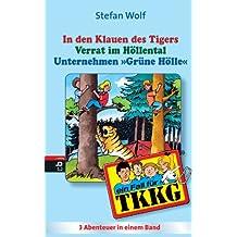 TKKG - In den Klauen des Tigers/Verrat im Höllental/Unternehmen Grüne Hölle: Sammelband 11, 3in1-Bundle