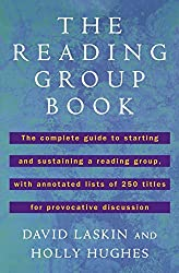 The Reading Group Book: The Comp Gd to Starting and Sustaining a Reading Group... by David Laskin (1995-02-01)