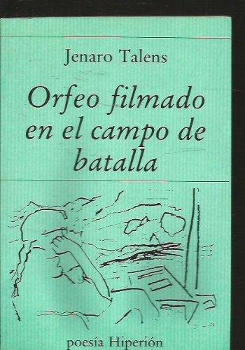 Orfeo filmado en campo de batalla (Poesía Hiperión)