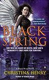 Black Spring (A Black Wings Novel Book 7)