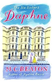 Daphne (The Six Sisters series) von [Beaton, M.C.]
