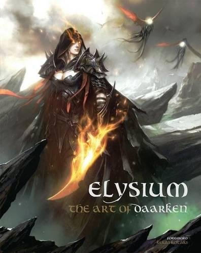 Elysium - The Art of Daarken par Mike Lim