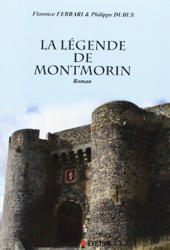 la légende de montmorin