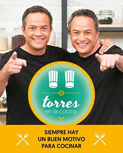Torres en la cocina 2: Siempre hay un buen motivo para cocinar (OBRAS DIVERSAS) por Sergio Torres