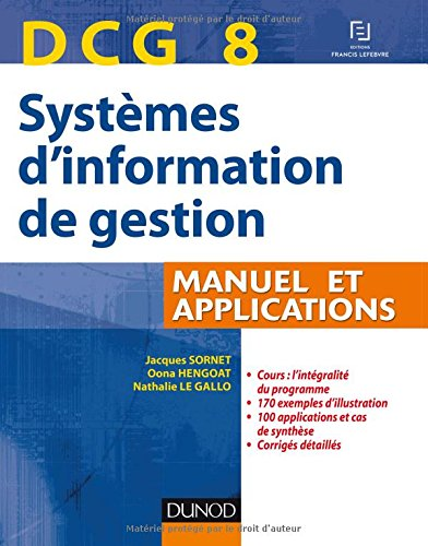 DCG 8 Systèmes d'information de gestion - Manuel et applications par Jacques Sornet