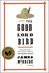 The Good Lord Bird: A Novel.