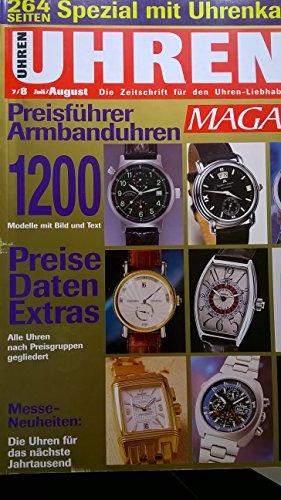 UHREN MAGAZIN - 7 / 8 - Juli / August 1999 - mit Special: Uhrenkatalog