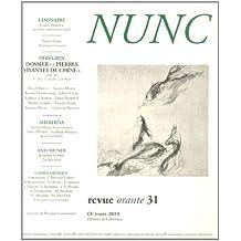 Nunc, N° 31, Octobre 2013 : Pierres vivantes de Chine : une galerie de portraits conteporains