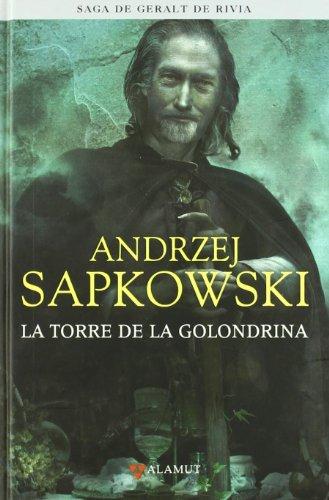 Torre de la golondrina - Saga Geralt de Rivia 6 tela (Alamut Serie Fantástica) por Andrzej Sapkowski