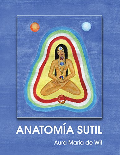 Anatomía Sutil por Aura María de Wit