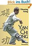 Yan Chi Gong: Eine fast vergessene Sh...
