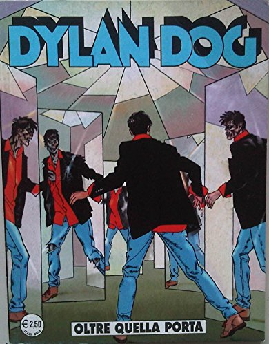 Dylan Dog - OLTRE QUELLA PORTA - N228 - SETTEMBRE 2005 - Prima Edizione