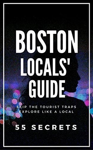 boston-massachusetts-25-secrets-the-locals-travel-guide-for-your-trip-to-boston-2017-skip-the-touris