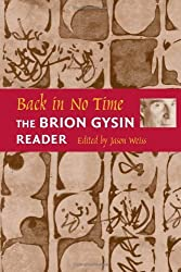 Back in No Time: The Brion Gysin Reader by Jason Weiss (2002-01-15)