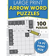 Large Print Arrow Word Puzzles: 100 crossword style puzzles in 16pt font size
