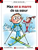 """Afficher """"Max et Lili n° 113<br /> Max en a marre de sa soeur"""""""
