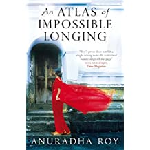 An Atlas of Impossible Longing