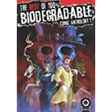 The Best Of 100% Biodegradable Comic Anthology 1: A Full Colour Sci fi, Horror and Fantasy Graphic Novel Anthology