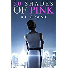 50 Shades of Pink (English Edition)