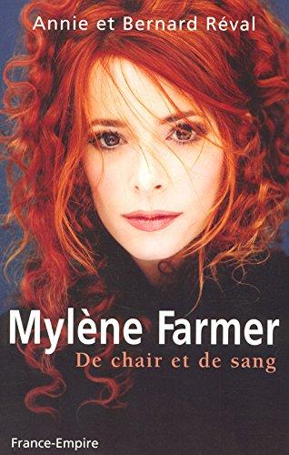 MYLENE FARMER DE CHAIR ET DE SANG