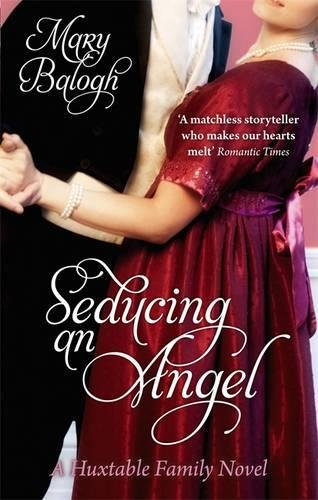 Seducing An Angel: Number 4 in series (Huxtables)