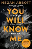 You Will Know Me: A Gripping Psychological Thriller from the Author of The End of Everything (English Edition)