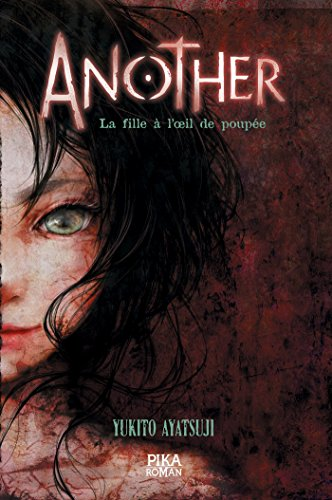Another - La Fille à l'oeil de poupée: Tome 2