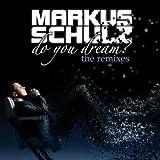 Do You Dream? [The Remixes]