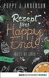 Taste of Love - Rezept fürs Happy End: Roman (Die Köche von Boston 5)