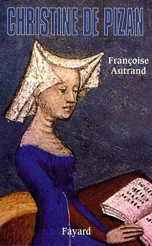 Christine de Pizan par Françoise Autrand