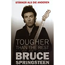 Bruce Springsteen - Tougher Than The Rest (German Edition)