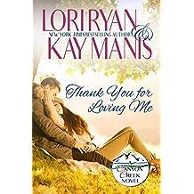 Thank You for Loving Me: A Canyon Creek Novel (Canyon Creek, CO Book 3)