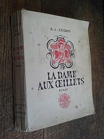 La dame aux oeillets / Cronin / Illustrations de René