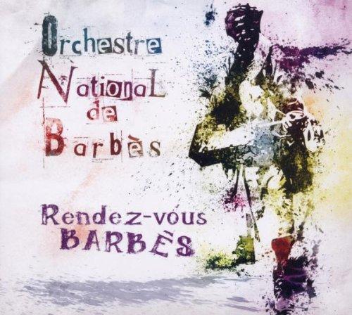 Rendez-Vouz Barbes - Orchestre National de Barbes
