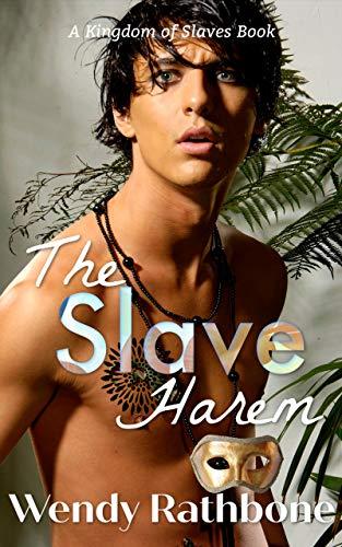 The Slave Harem: A Kingdom of Slaves Book (English Edition)