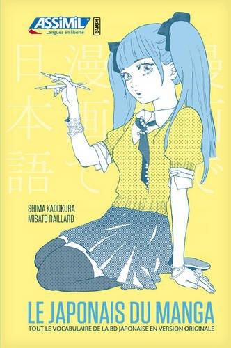 Le japonais du manga par KADOKURA Shima;RAILLARD Misato