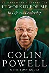 "Colin Powell's It Worked For Me is a collection of lessons and personal anecdotes that have driven the four star general and former Secretary of State's legendary career in public service. Leading off with Powell's ""13 Rules,"" culled together from sc..."