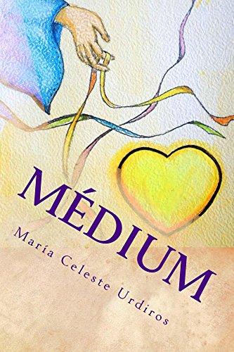 Médium: Servicio amoroso a las almitas en pena por María Celeste Urdiros