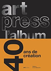 Artpress l'album : 40 ans pour la création