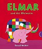 Elmar: Elmar und der Ohrwurm