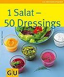 1 Salat - 50 Dressings: Limitierte Treueausgabe
