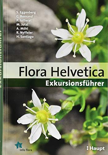 flora helvetica Flora Helvetica - Exkursionsführer
