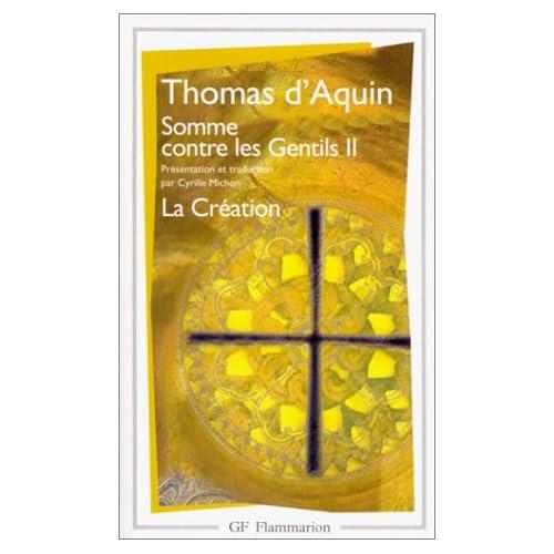 Somme contre les gentils, tome 2. La création
