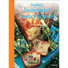 Sophie's Sweet and Savory Loaves