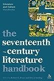 The Seventeenth-Century Literature Handbook (Literature and Culture Handbooks)
