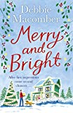 ***PRE-ORDER NOW*** FROM THE NO. 1 NEW YORK TIMESBESTSELLING AUTHOR DEBBIE MACOMBERA novel about first impressions and second chances.It's Christmas, the season to be snowed under. Merry Smith is overworked. Between family responsibilities, preparing...
